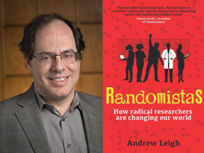 Image of Professor Alan Gerber and cover of Randomnistas:  How Radical Researchers Are Changing Our World