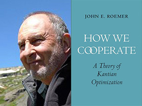 ProfessorJohn Roemer and his new book, How We Cooperate