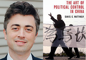 Asst. Professor Daniel Mattingly and cover of The Art of Political Control in China